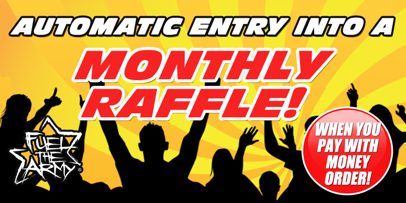FUEL THE ARMY's  Monthy Raffle